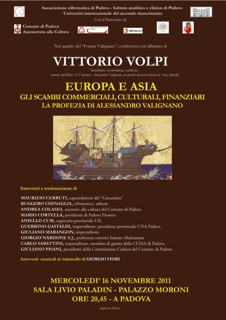 Valignano, Volpi. Europa e Asia