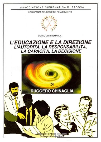 L'educazione e la direzione. Autorità, responsabilità, capacità, decisione