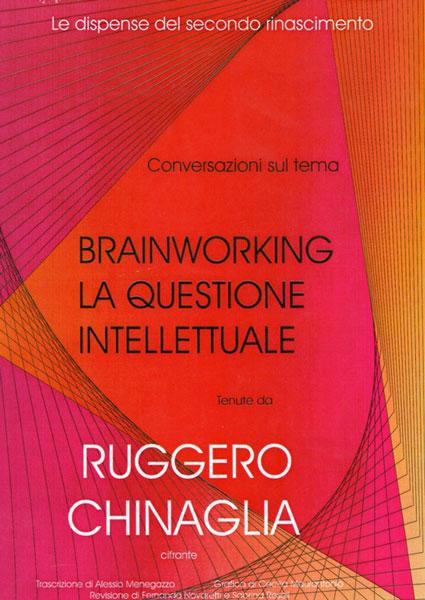 Brainworking. La questione intellettuale