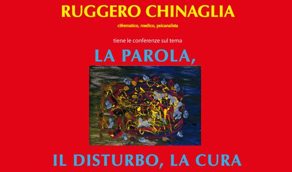 manifesto della serie di conferenze di Ruggero Chinaglia la parola il disturbo la cura home